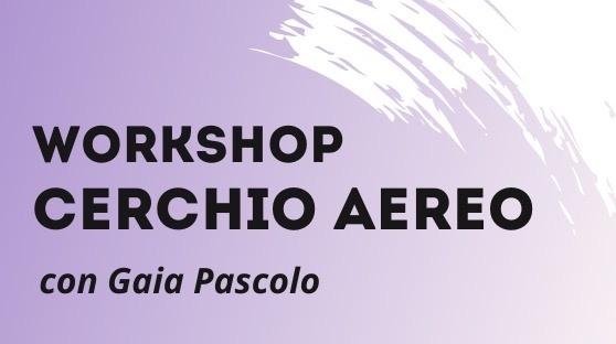 Workshop Cerchio Aereo Dinamico